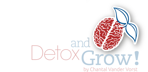 Detox and Grow!