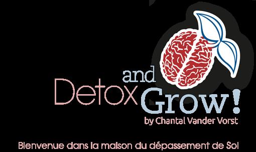 Detox and Grow!